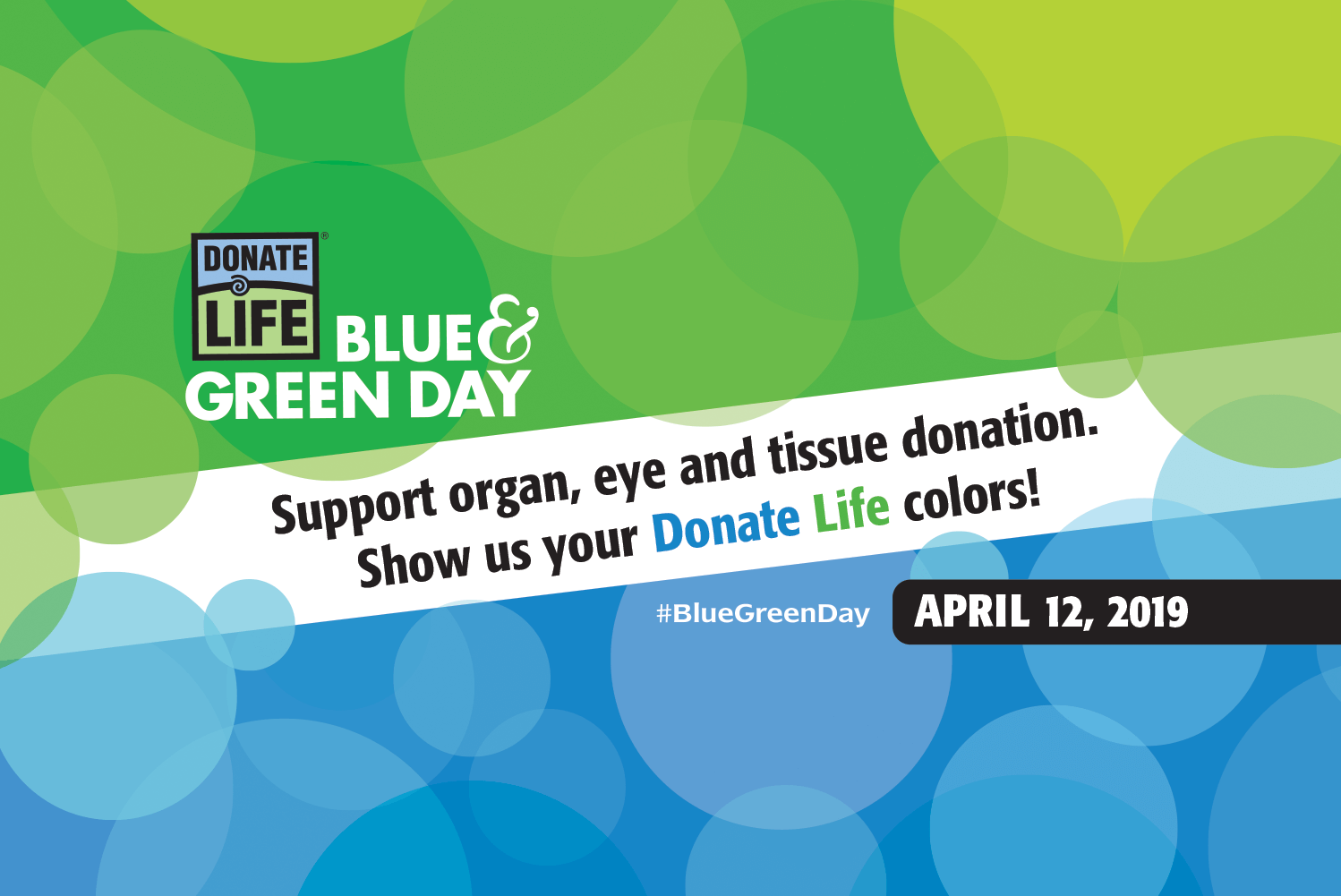 Blue and Green Day - National Donate Life Month - Donate